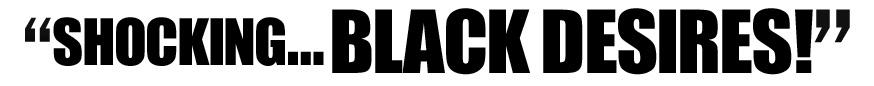 Black Desires!