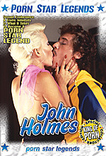 John Holmes - Porn Star Legends