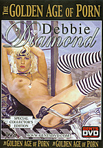 Debbie Diamond - The Golden Age of Porn