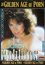 Janey Robbins - The Golden Age of Porn