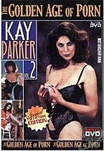 Kay Parker 2 - The Golden Age of Porn