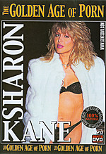 Sharon Kane - The Golden Age of Porn
