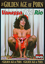 Vanessa Del Rio - The Golden Age of Porn