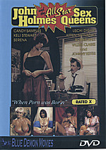 John Holmes & The All Star Sex Queens