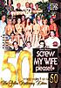 Screw My Wife, Please! 50