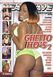 Ghetto Ho's 2