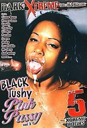 Black Tushy Pink Pussy 3