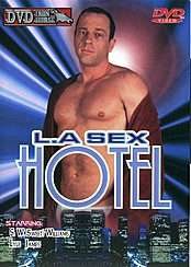 L.A. Sex Hotel