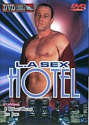 L.A. Sex Hotel
