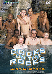 Cocks on the Rocks Gangbang