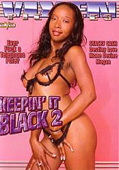 Keepin' it Black 2