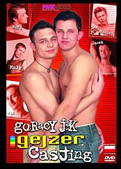 Goracy Jak Gejzer Casting