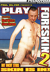 Play With My Foreskin 2