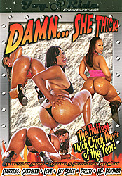Damn... She Thick!