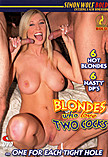Blondes Who Love Two Cocks
