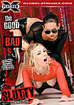The Good The Bad and The Slutty 2