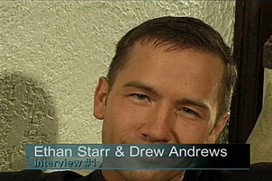 Drew Andrews, Ethan Starr